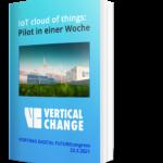 IoT Cloud Of Things – Pilot In Einer Woche: Ist Ihr Produktunternehmen Bereit Fürs Vernetzte Geschäftsmodell?